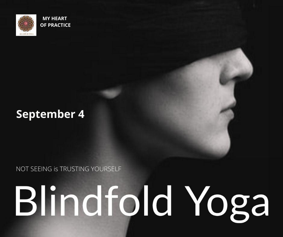 Blindfolded Yoga Classes